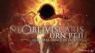 Ne Obliviscaris - Urn (Part II) - As Embers Dance In Our Eyes (official premiere)