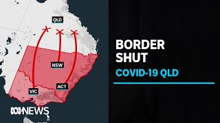 Queensland to close borders to NSW and ACT in bid to avoid 'catastrophic' second wave | ABC News