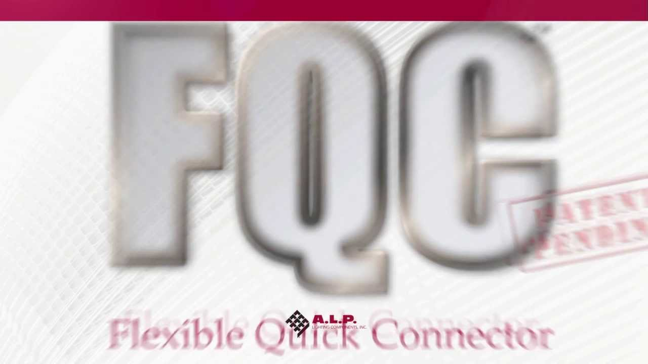 A.L.P. Lighting Components FQC™ Flexible Quick Connector™  sc 1 st  YouTube & A.L.P. Lighting Components FQC™ Flexible Quick Connector™ - YouTube