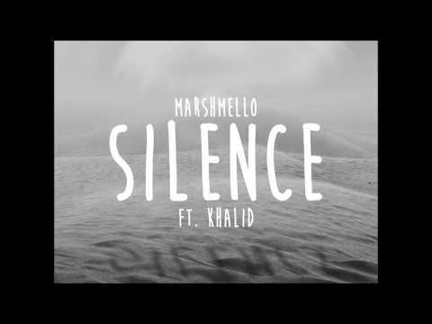 Marshmello - Silence(lyrics) ft. Khalid