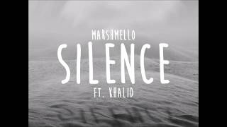 Marshmello - Silence(lyrics) ft. Khalid