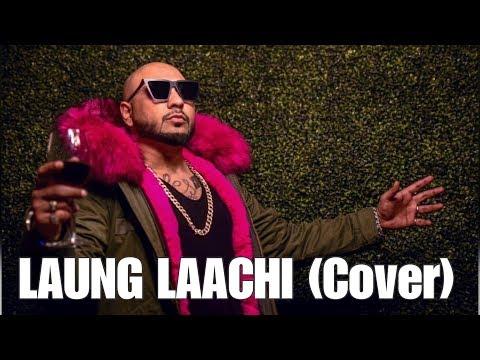 Laung Laachi - B Praak (Cover)