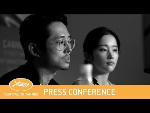 BURNING - Cannes 2018 - Press Conference - EV