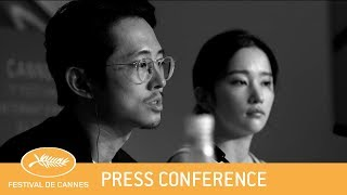 BURNING - Cannes 2018 - Press Conference - EV