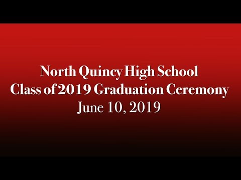 North Quincy High School Class of 2019 Graduation