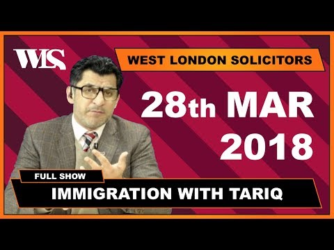 Immigration with Tariq - 28-03-2018