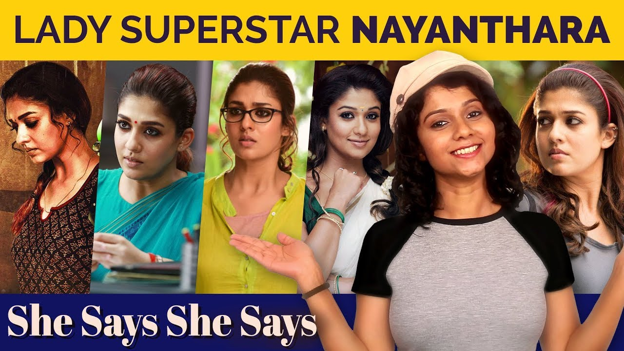 Lady Superstar - Nayanthara | She Says