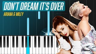 """Video Ariana Grande & Miley Cyrus - """"Don't Dream It's Over"""" (Crowded House) Piano Tutorial Cover download MP3, 3GP, MP4, WEBM, AVI, FLV November 2018"""