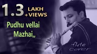 Pudhu Vellai Mazhai | Filim - Roja [Flute Song]  By Dileep babu. B