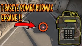 T BASE YE VE TÜNELE BOMBA KURMAK!! (CS:GO)
