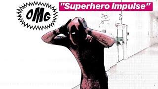 """Короткометражный сериал """"Супергеройский Impulse"""" Deadpool,Spider-Man, Batman, Superman,"""