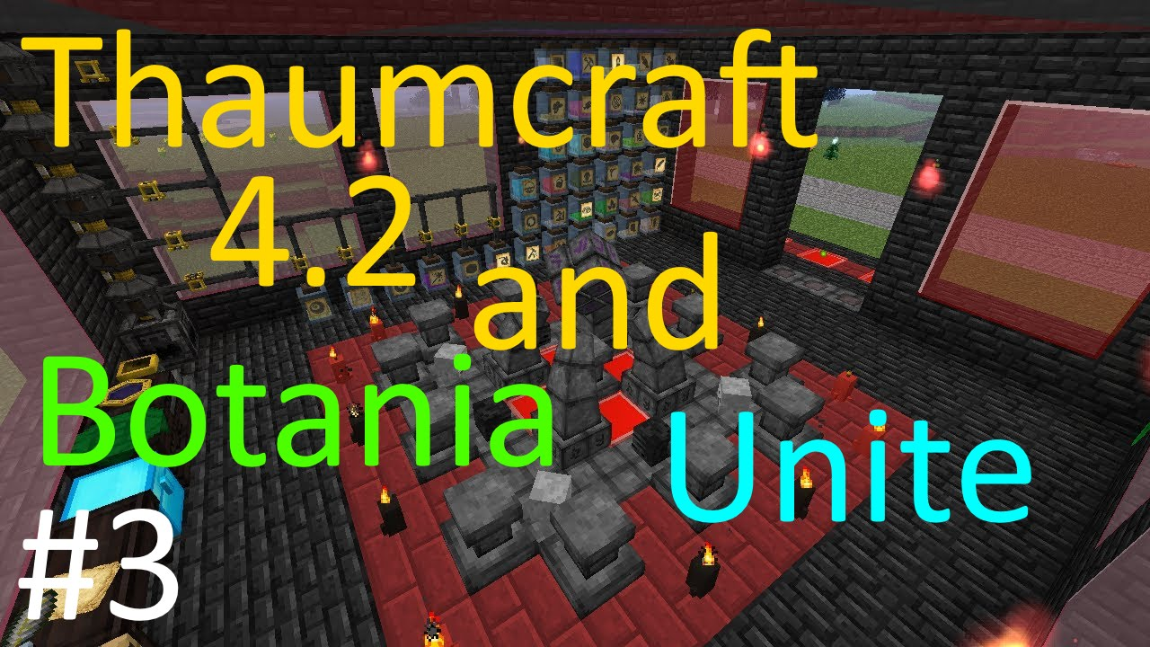 Thaumcraft 4 2 and Botania Unite - Part 7 - Silverwood Goodness