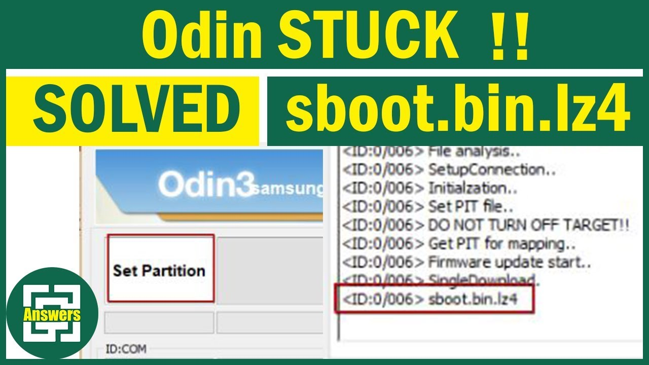 How to Fix ODIN stuck on sboot bin lz4 and Set Partition ?!