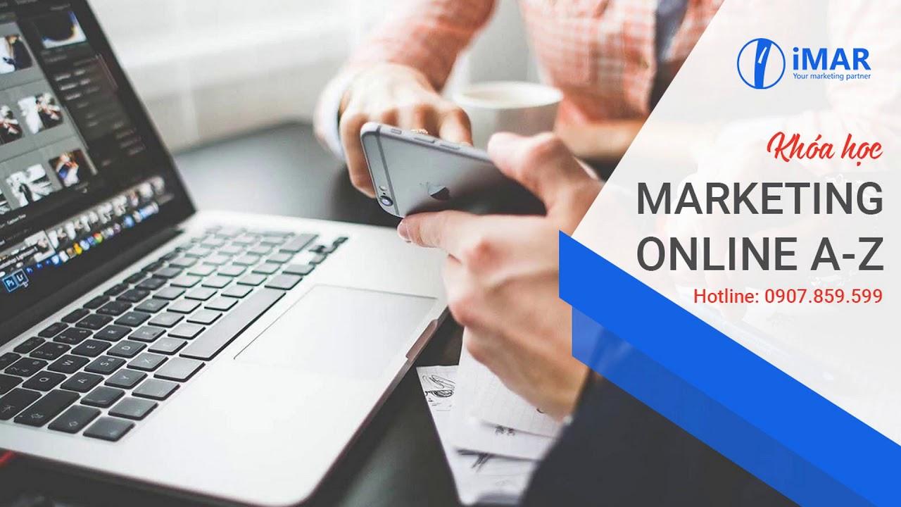 Khóa học marketing online A – Z