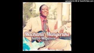 Machanic Manyeruke-Kubva Muguruva-04-Uyeza Ujesu