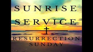 Sunrise Easter Service 04.04.21