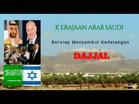 Saudi Arabia is Preparing for the Arrival of the Dajjal - Subtitle Indonesia