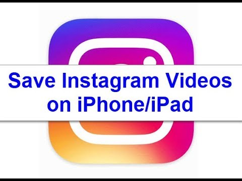 How to save Instagram videos to your iPhone Camera Roll