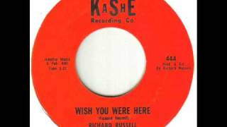 Richard Russell Wish You Were Here