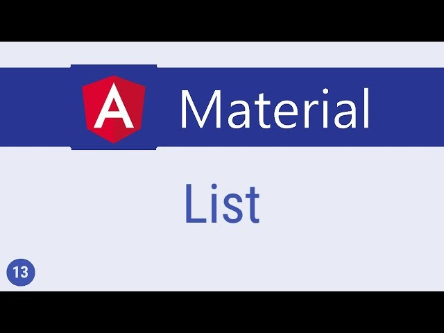 Angular Material Tutorial - 13 - List