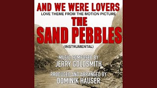 "The Sand Pebbles (inst) ""And We Were Lovers-Love Theme from the Motion Picture Single"