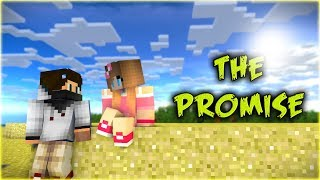 """THE PROMISE"" - Top Sad Minecraft Animations"