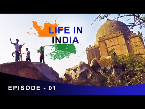 LIFE IN INDIA - Epi 1 | New Delhi | The Begining & Your Suggestion | Anil Mahato