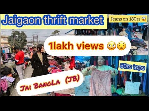 JB(Jai BangLa) thrift/handpicked clothes shops at Jaigaon|| Manglabare Bazar||Supermarket|| NL  Vlog