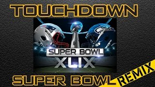 TouchDown REMIX Super Bowl MuscleGamer Edition