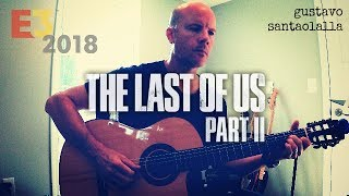 Gustavo Santaolalla: The Last of Us Part II + TAB