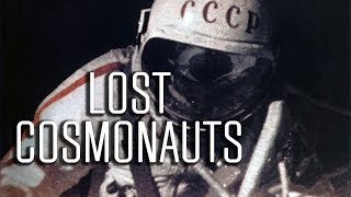 Lost Cosmonauts: Did Russia Lose the 1st Astronauts in Space?
