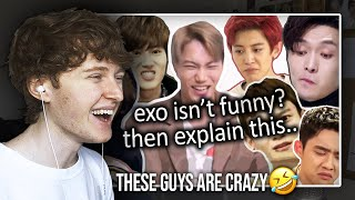 THESE GUYS ARE CRAZY! (EXO isn't funny? then explain this | Reaction/Review)