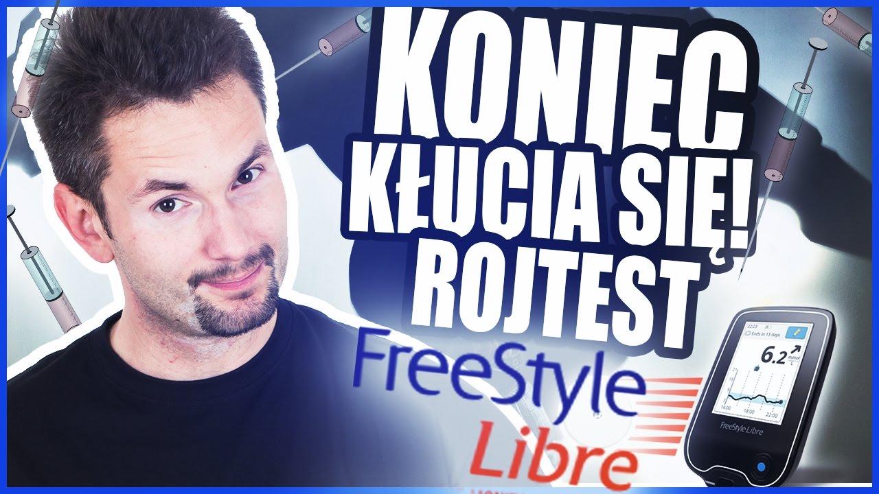 KONIEC Z KŁUCIEM SIĘ! | Freestyle Libre | ROJTEST #6