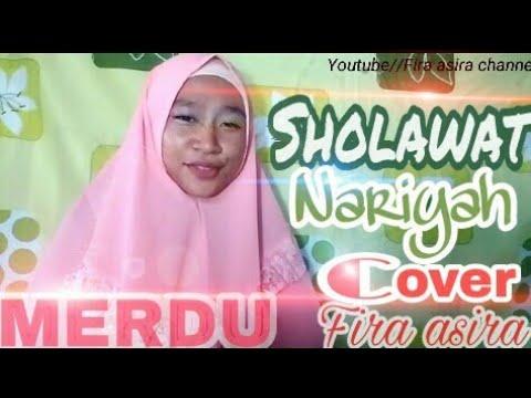 Sholawat nariyah cover Fira asira (Merdu)