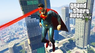 GTA 5 Mods - ULTIMATE SUPERMAN MOD w/ SUPERMAN POWERS!! (GTA 5 Mods Gameplay)