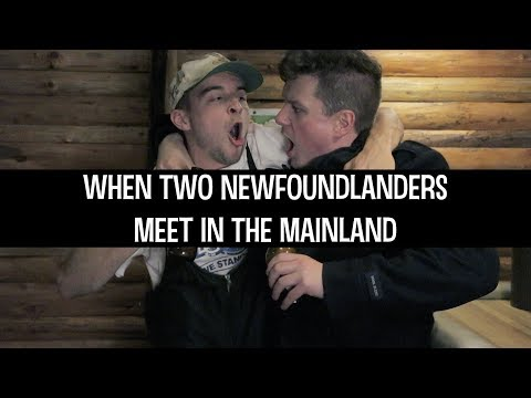 When Two Newfoundlanders Meet In The Mainland