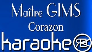 Maître GIMS - Corazon ft. Lil Wayne & French Montana | Karaoke Lyrics