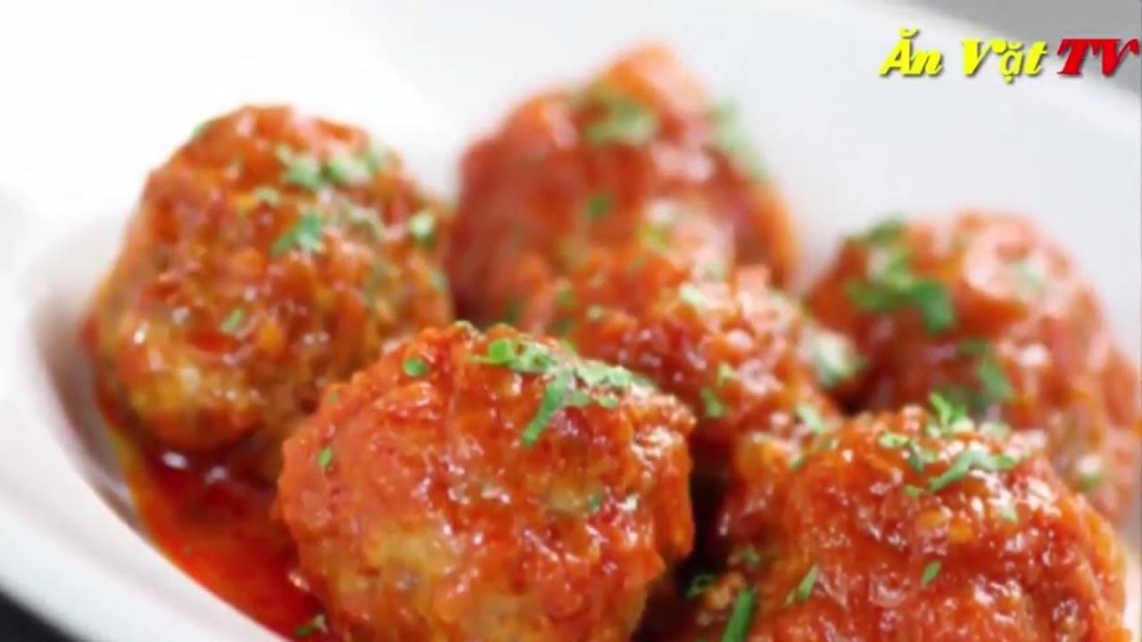 cách làm thịt viên sốt cà chua ngon nhất nhìn thôi đã thèm