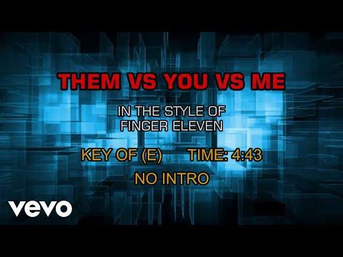 finger eleven - Them Vs You Vs Me (Karaoke)