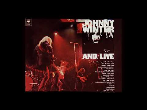 Johnny Winter - And/Live (1971) [Full Album] US Hard/Heavy Blues Rock