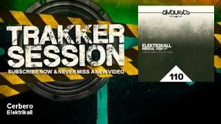 Elektrikall - Cerbero - feat. Alfonso Sanchez