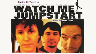 Guided By Voices - Watch Me Jumpstart (A Film By Banks Tarver, 1996)
