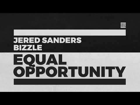 Christian Rap - Equal Opportunity - Jered Sanders x Bizzle