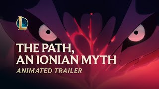 The Path, An Ionian Myth | Spirit Blossom 2020 Animated Trailer - League of Legends