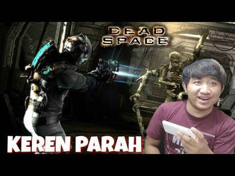 GAME PC DI ANDROID 300MB ??? I DEAD SPACE (ANDROID)