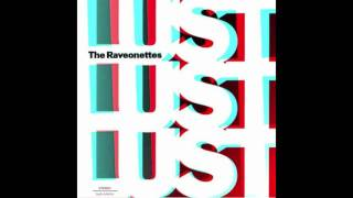 The Raveonettes - You Want the Candy