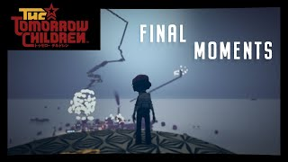 The Tomorrow Children: Final Moments :(