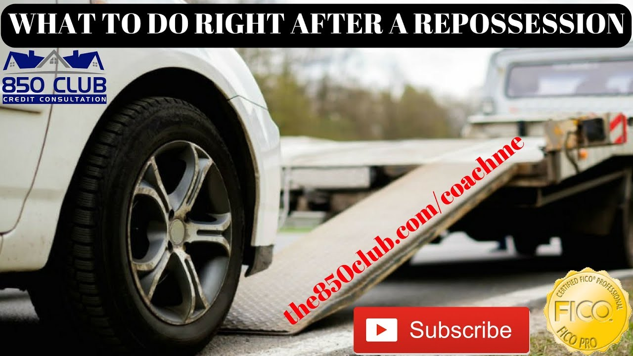 what to do right after an auto loan repossession within the first 30