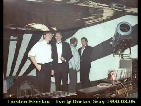 Torsten Fenslau - live @ Dorian Gray 1990.03.05