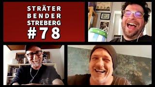 Sträter Bender Streberg – Der Podcast: Folge 78